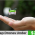 Best Drones Under20